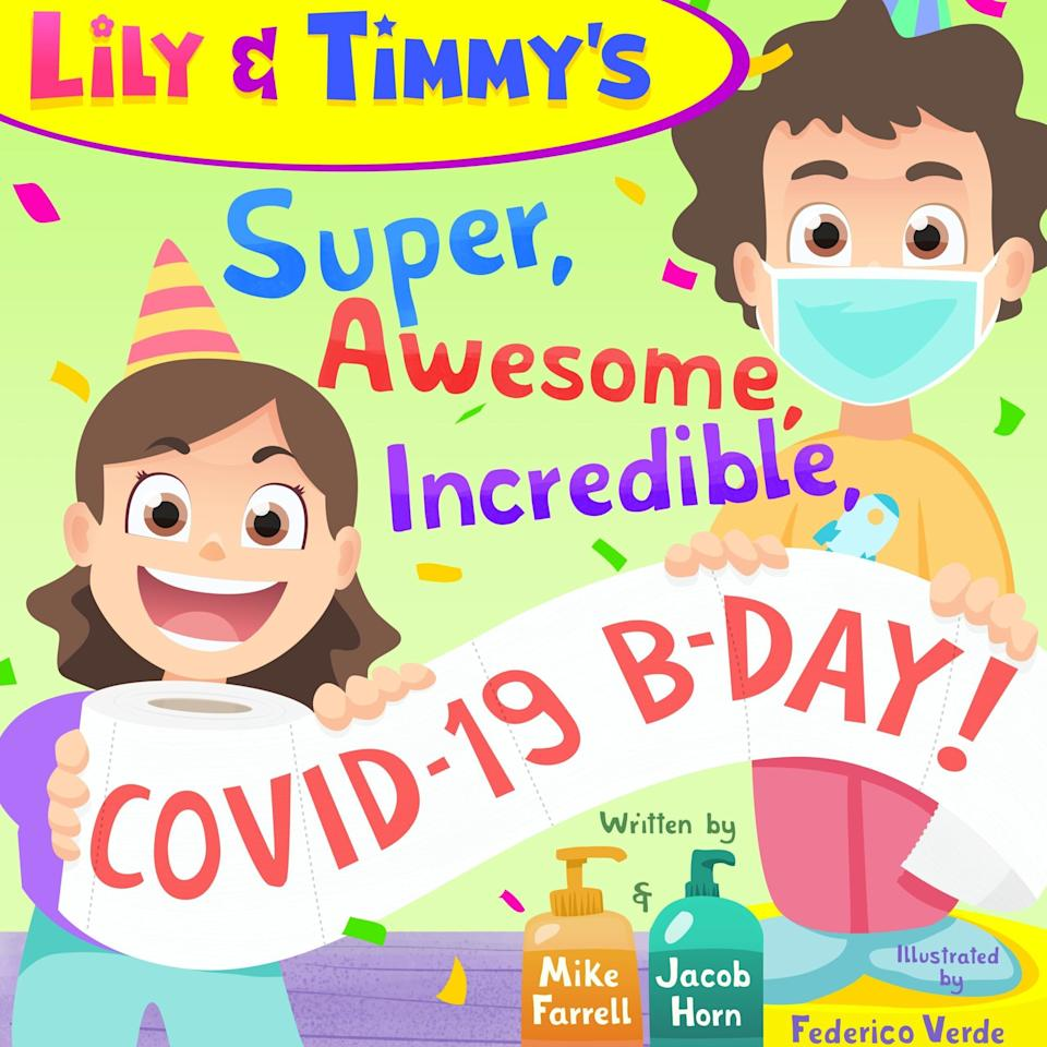 """This uplifting book finds humor and joy in the chaos, loss and uncertainty surrounding the pandemic. <i>(Available <a href=""""https://www.amazon.com/Timmys-Super-Awesome-Incredible-COVID-19/dp/B089D3N1JB"""" target=""""_blank"""" rel=""""noopener noreferrer"""">here</a>.)</i>"""