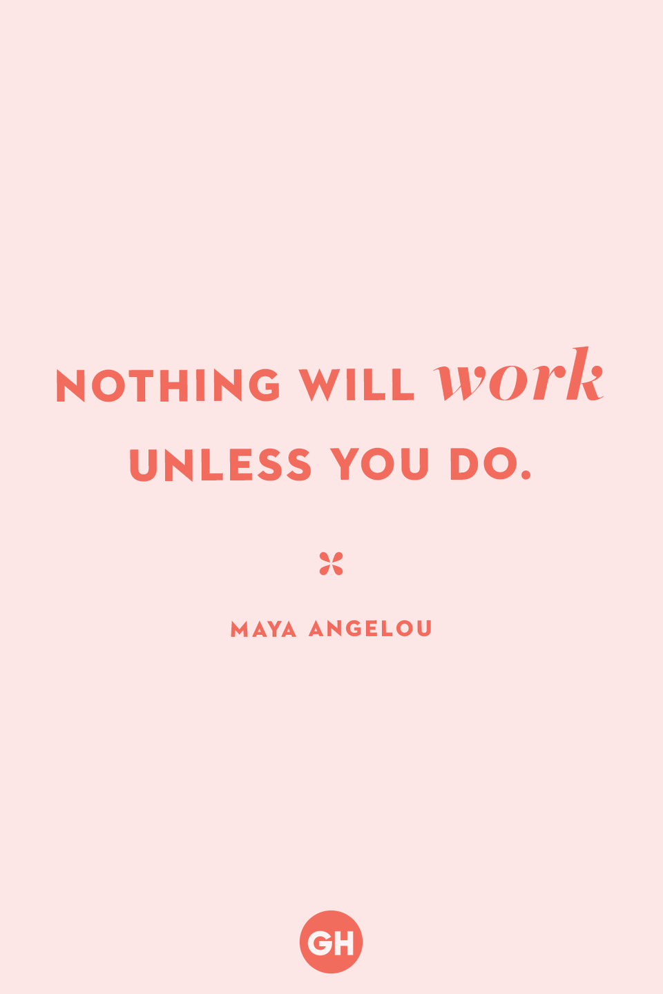 <p>Nothing will work unless you do.</p>