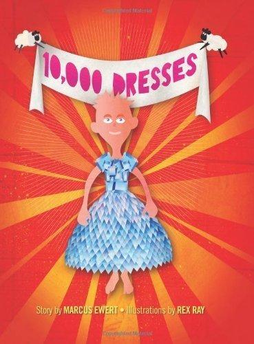 This is a modern fairy tale about becoming the person you feel you are inside. (Amazon - 10,000 Dresses)