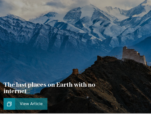 The last places on Earth with no internet