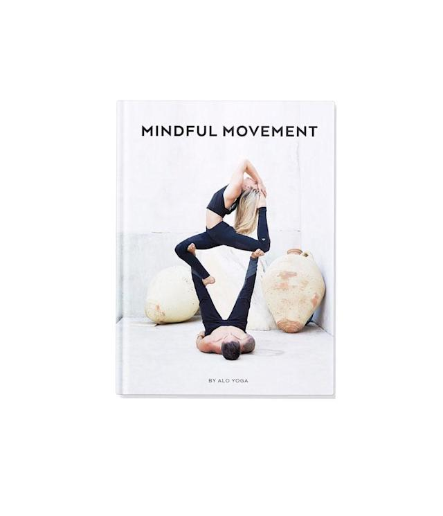 "<p>Mindful Movement Book, $88, <a href=""https://www.aloyoga.com/mindful-movement-book"" rel=""nofollow noopener"" target=""_blank"" data-ylk=""slk:aloyoga.com"" class=""link rapid-noclick-resp"">aloyoga.com</a> </p>"