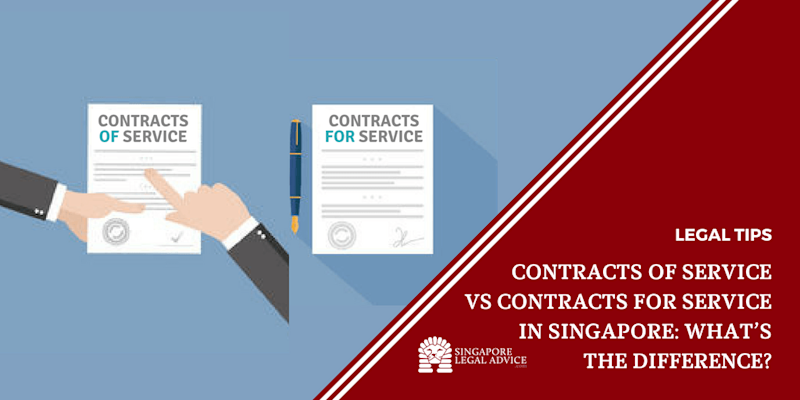 Contracts OF Service vs Contracts FOR Service in Singapore: What's the Difference?
