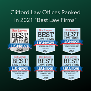 """Clifford Law Offices has been ranked in the 2021 U.S. News – Best Lawyers® """"Best Law Firms""""  list nationally in Mass Tort Litigation/Class Actions and regionally in seven practice areas."""