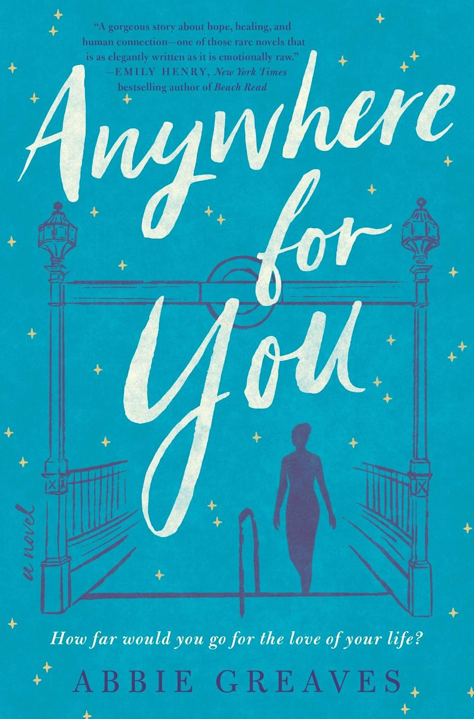 <p><span><strong>Anywhere for You</strong></span> by Abbie Greaves will break your heart and then put it back together again. For years, Mary O'Connor has visited Ealing Broadway station every day to hold a sign beseeching her lost love Jim to return home. One day, a reporter named Alice stops to ask Mary about Jim, and ends up embroiled in a love story full of mystery, heartbreak, and maybe, just maybe, a chance for happy ending. </p> <p><em>Out April 6</em></p>