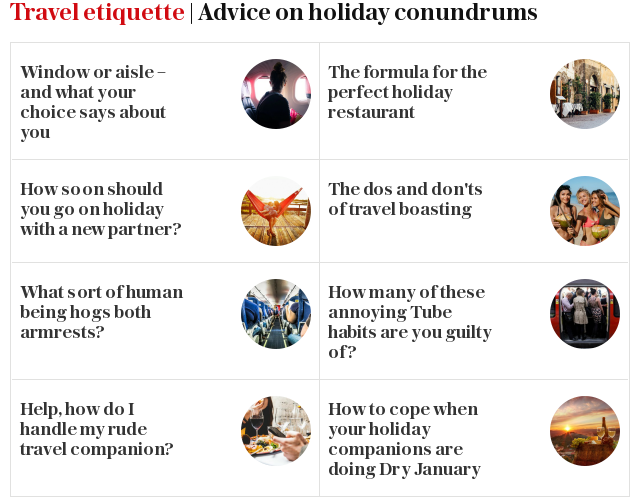 Travel etiquette | More advice on holiday conundrums