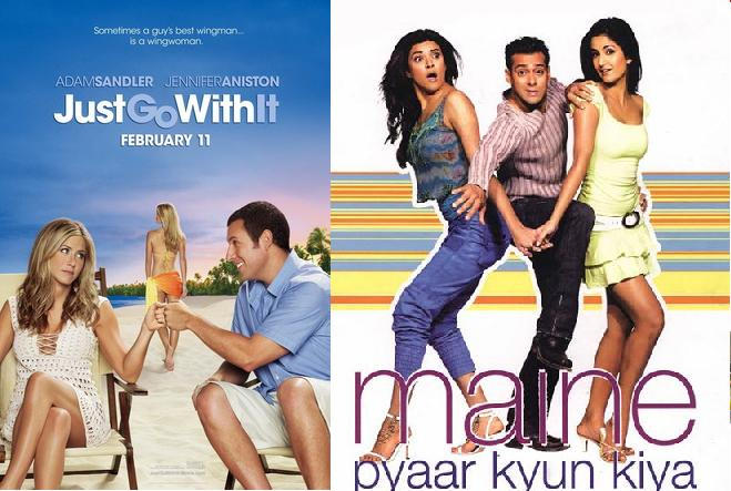 Just Go With It (2011)- Maine Pyaar Kyun Kiya (2005): Jennifer Anniston for Sushmita? Why not – both of them are some women of substance, playing dutiful nurses to their respective doctors. Apparently, the Salman Khan starrer was inspired by a famous French play 'Fleur de cactus'. With slight alterations to go well with the US market, 'Just Go With It' was an obvious remake of the 2005 Hindi Movie.