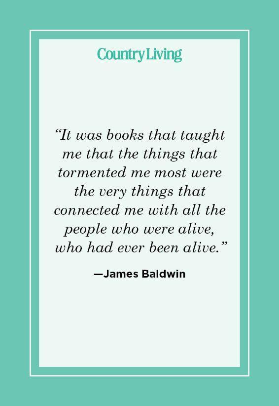 """<p>""""It was books that taught me that the things that tormented me most were the very things that connected me with all the people who were alive, who had ever been alive."""" </p>"""