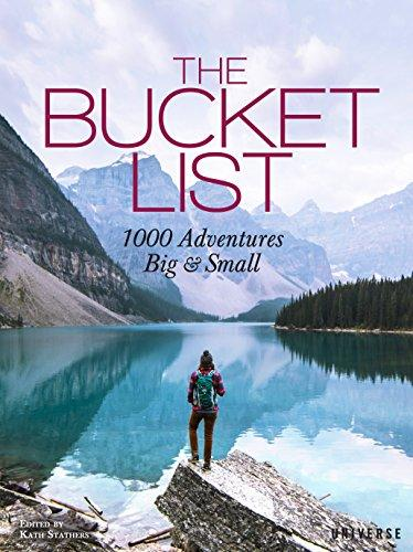 The Bucket List: 1000 Adventures Big & Small (Amazon / Amazon)