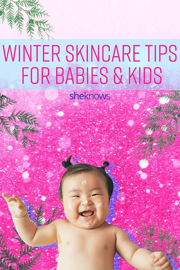 winter skin care tips for babies and kids
