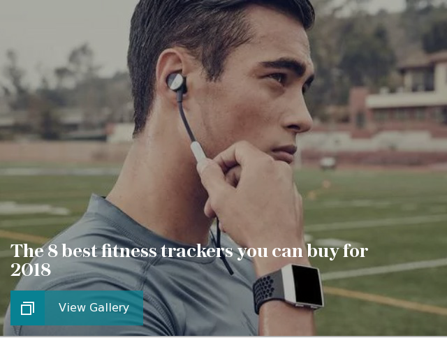 The 8 best fitness trackers you can buy for 2018