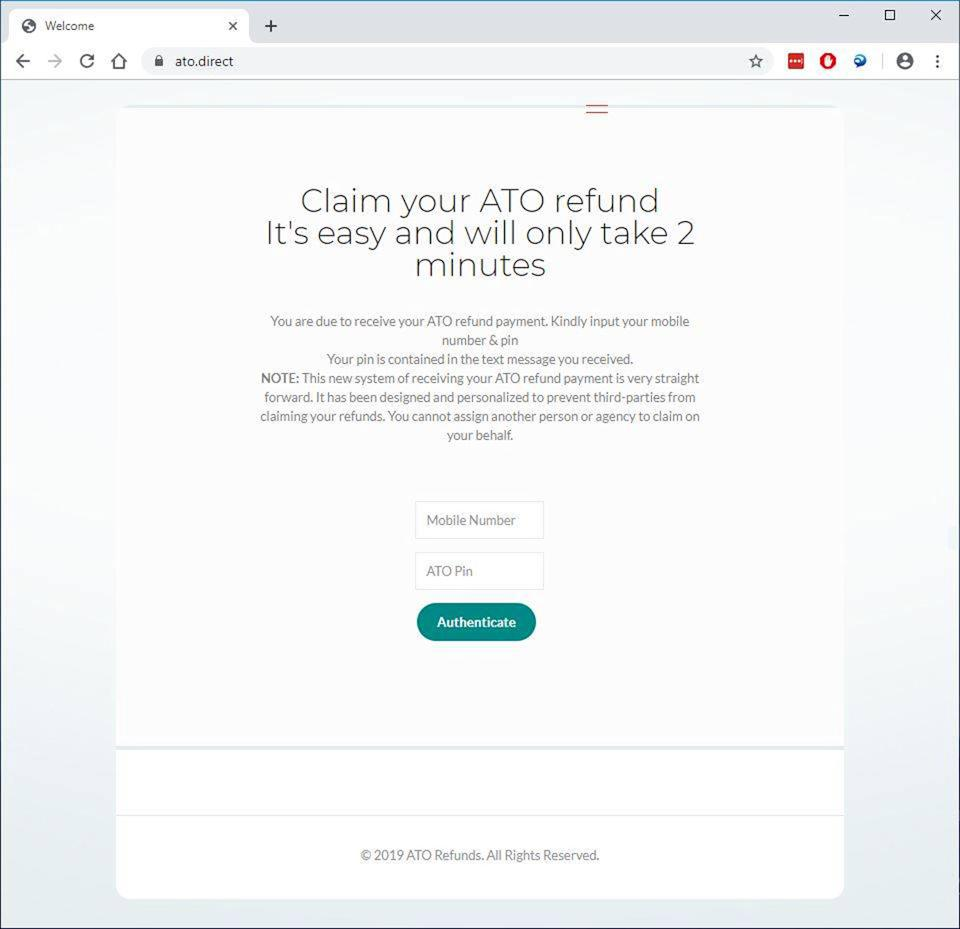 A link on the website ato.direct. Police are warning this is a scam website from a text which is in circulating. It informs recipients they have received a refund.