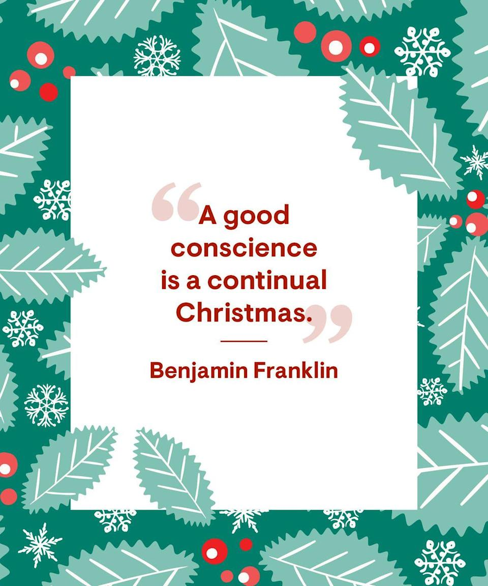 """<p>""""A good conscience is a continual Christmas.""""</p>"""