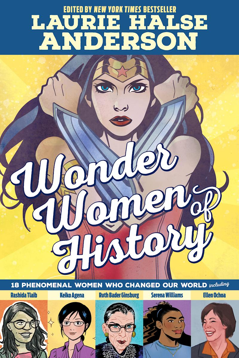 """Wonder Women of History"" celebrates powerful women in all facets of life. (Photo: DC)"