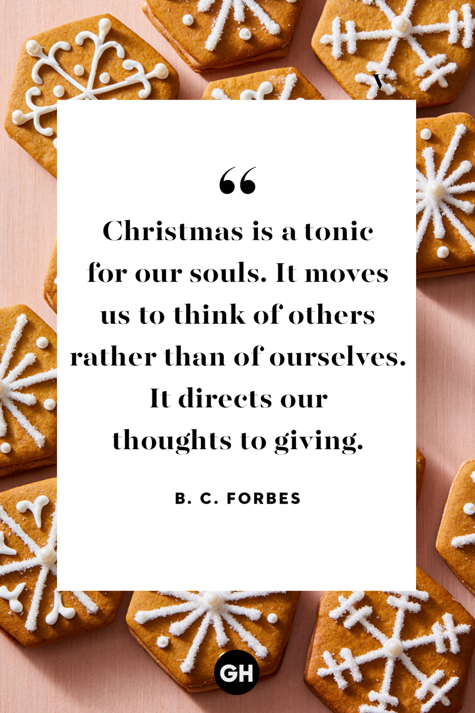 <p>Christmas is a tonic for our souls. It moves us to think of others rather than of ourselves. It directs our thoughts to giving.</p>
