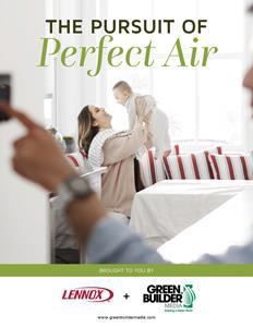 Read how Lennox is bringing Perfect Air to homes around the country.