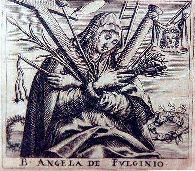 """<a href=""""https://w2.vatican.va/content/benedict-xvi/en/audiences/2010/documents/hf_ben-xvi_aud_20101013.html"""">Angela of Foligno</a>was a Franciscan mystic who was born into a prestigious family and married at the age of 20. A series of events, which included a violent earthquake in 1279 and an ongoing war against Perugia lead her to call upon St Francis, who appeared to her in a vision and instructed her to go to confession. Three years later, her mother, husband and all of her children died in the span of a few months. Angela then sold her possessions and in 1291 enrolled in the Third Order of St Francis. At 43, Angela <a href=""""http://www.christianitytoday.com/ch/1991/issue30/3031.html?start=3"""">had a vision</a>of God's love while she was making a pilgrimage to the shrine of St. Francis of Assisi. She dictated her experiences in <i>The Book of the Experience of the Truly Faithful</i>. Pope Francis <a href=""""https://www.catholicculture.org/news/headlines/index.cfm?storyid=20123"""">canonized</a>Angela of Foligno in 2013."""