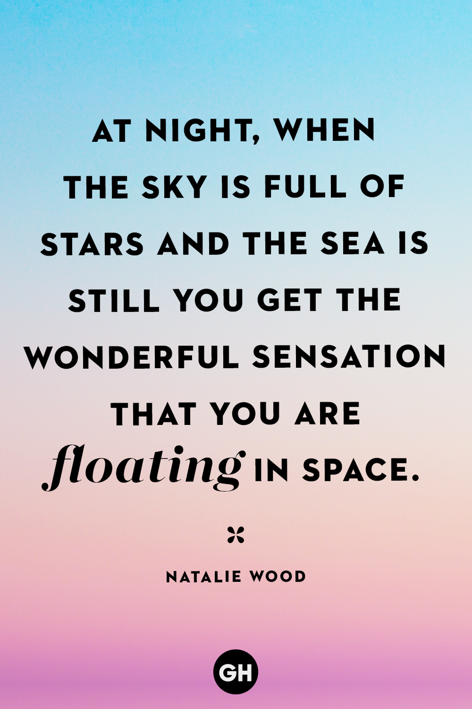 <p>At night, when the sky is full of stars and the sea is still you get the wonderful sensation that you are floating in space.</p>