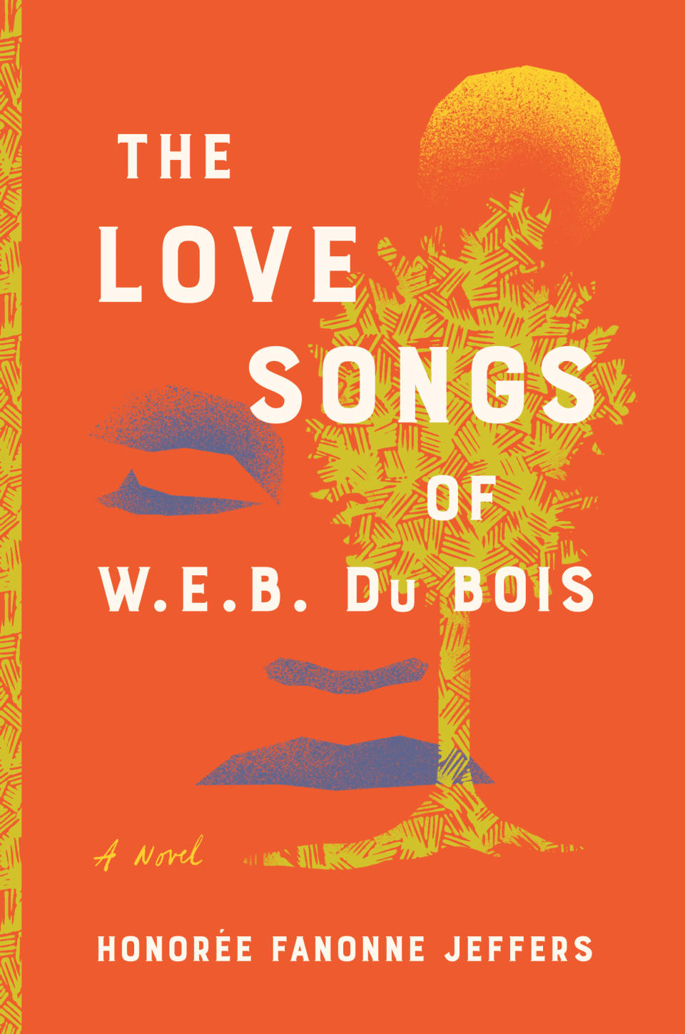 """This image released by Harper shows """"The Love Songs of W.E.B. DuBois,"""" a novel by Honorée Fanonne Jeffers. The book is an Oprah Winfrey book club pick. (Harper via AP)"""