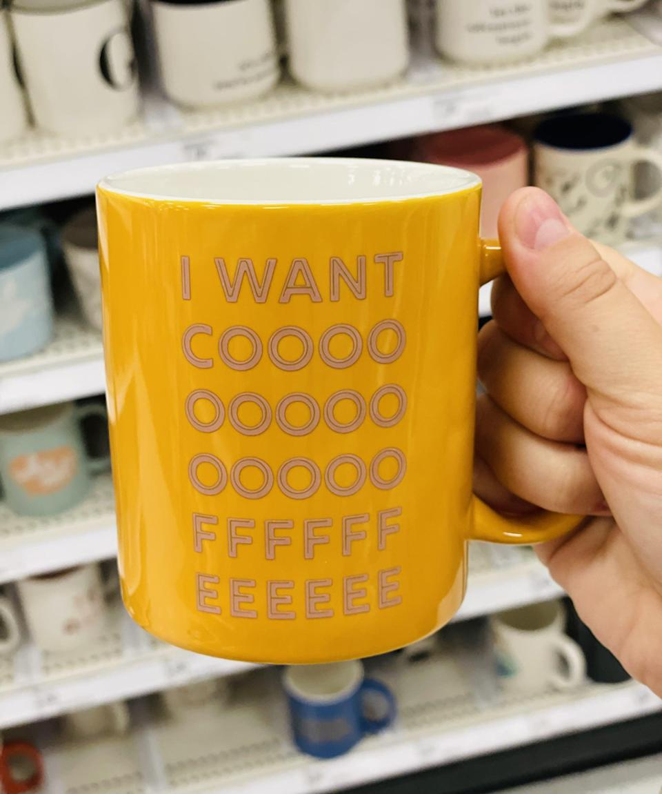 <p>Target just got in a ton of new mugs, but I especially love this <span>Room Essentials Stoneware I Want Coffee Mug</span> ($3). The message is exactly how I feel when I wake up in the morning.</p>