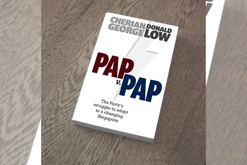 """PAP vs PAP"" is an anthology drawing from the authors' many years of commentary on the Singapore government and politics. It also includes new essays responding to the major events of 2020. (Photo courtesy of Cherian George)"