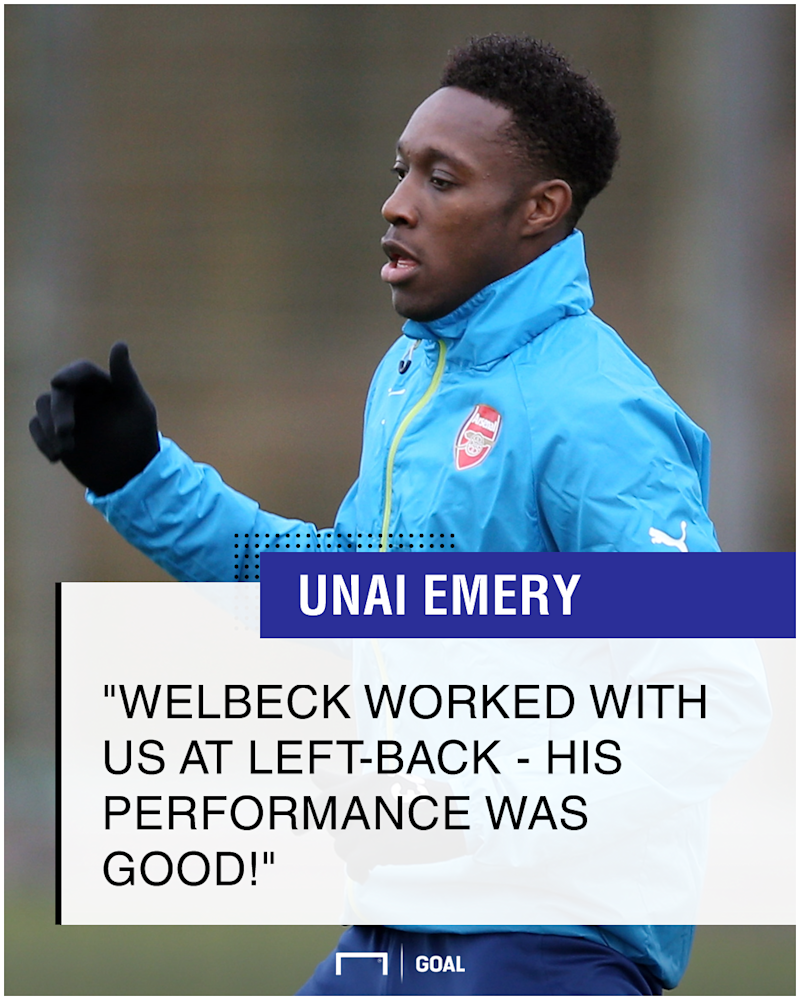 Emery: Welbeck has been performing well at left-back!