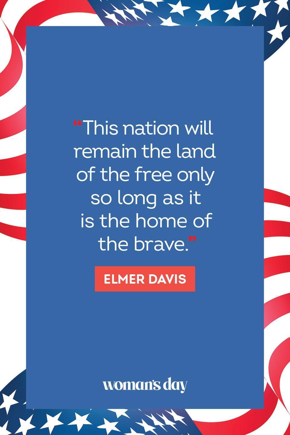 """<p>""""this nation will remain the land of the free only so long as it is the home of the brave."""" </p>"""