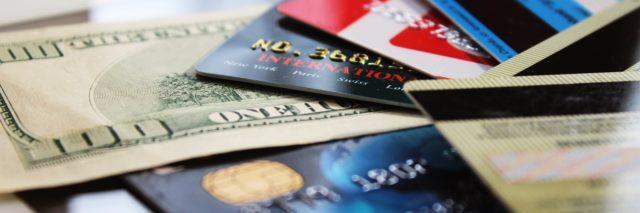 Credit cards and cash.
