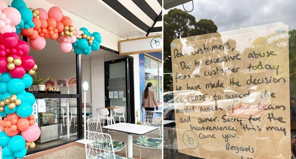 Bob's Your Uncle Cafe informed customers they had to close for the day after receiving customer abuse.