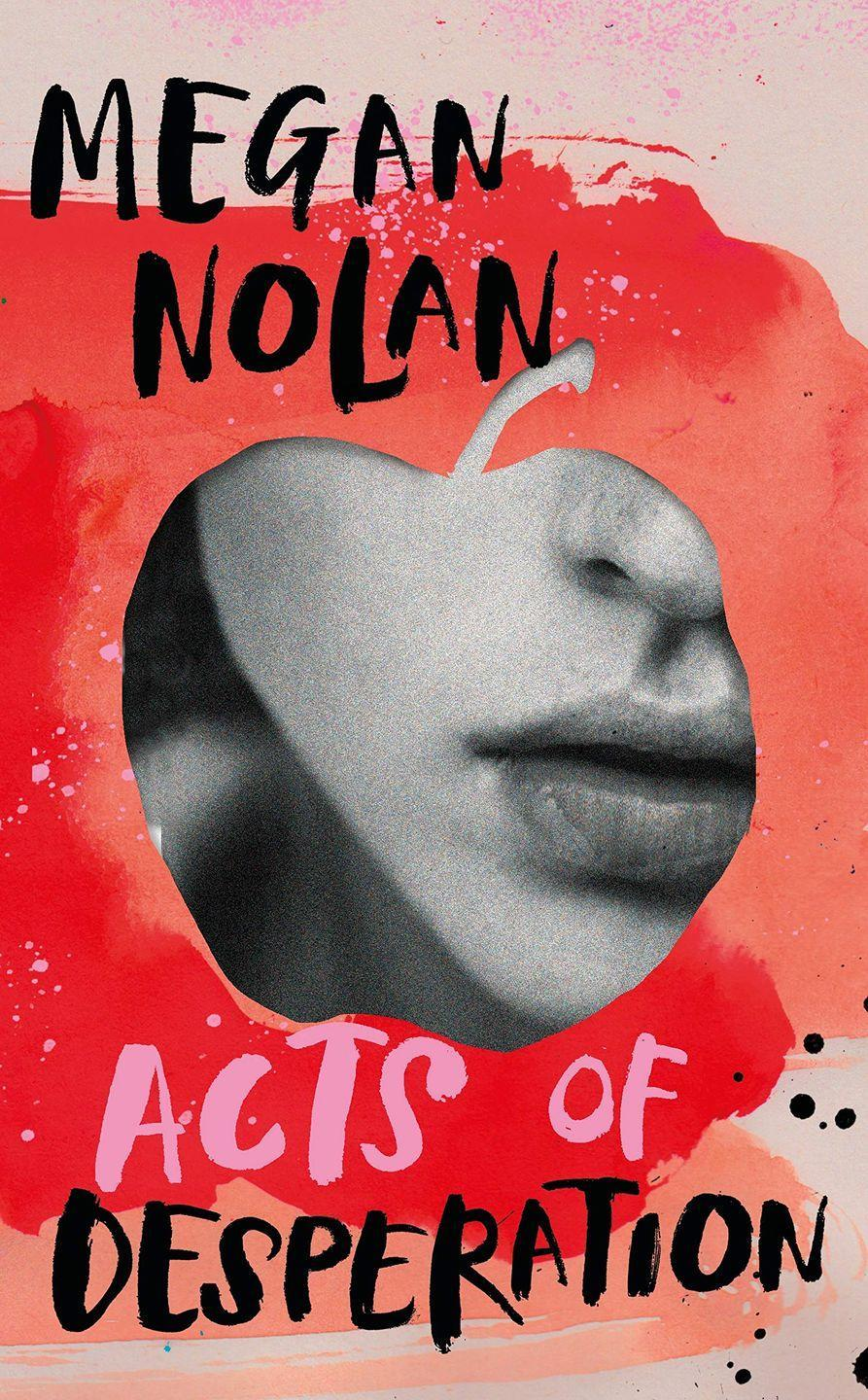 """<p>The debut novel of Irish journalist Nolan, Acts of Desperation is already causing shockwaves. A compelling tale of frantic, obsessive love, it charts the ecstasy of infatuation of one woman's relationship and the dark twisted comedown she feels of self-doubt and anxiety.</p><p><a class=""""link rapid-noclick-resp"""" href=""""https://www.amazon.co.uk/Acts-Desperation-Megan-Nolan/dp/1787332497/ref=sr_1_1?dchild=1&keywords=Acts+of+Desperation%2C+Megan+Nolan&qid=1616007144&sr=8-1&tag=hearstuk-yahoo-21&ascsubtag=%5Bartid%7C1927.g.35865085%5Bsrc%7Cyahoo-uk"""" rel=""""nofollow noopener"""" target=""""_blank"""" data-ylk=""""slk:SHOP NOW"""">SHOP NOW</a></p>"""
