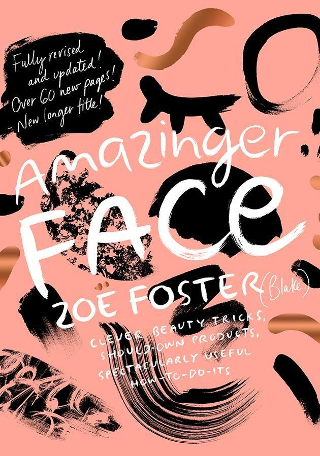 Zoe's new book 'Amazinger Face' is out now.
