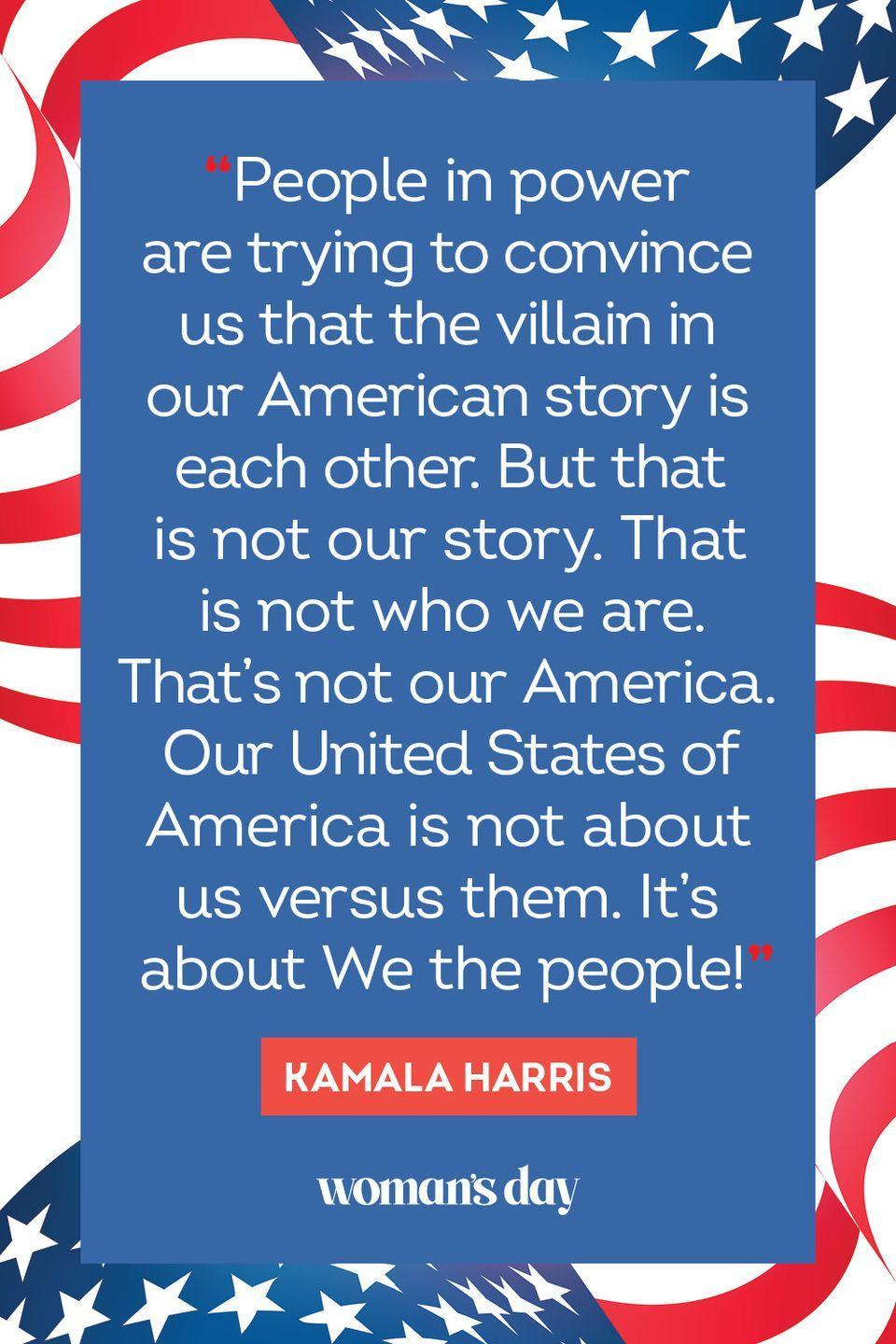 """<p>""""People in power are trying to convince us that the villain in our American story is each other. But that is not our story. That is not who we are. That's not our America. Our United States of America is not about us versus them. It's about We the people!"""" </p>"""