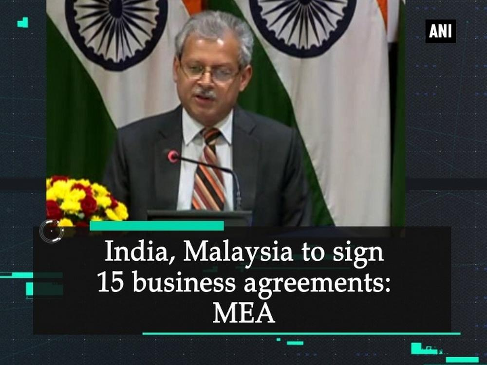 The Ministry of External Affairs (MEA) on Thursday said that the Malaysian Prime Minister's visit to India will be more significant to develop the bilateral relations between the two countries. The MEA said that the two countries will have to sign 15 business agreements which will develop the economical conditions between the two countries. The MEA further said that the two countries establish more relations in terms of defence, cooperation, counter-terrorism, tourism and culture relations, IT and services as well as infrastructure projects.