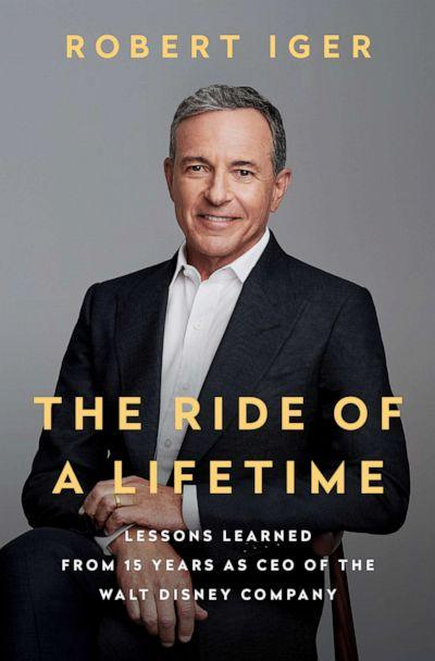 PHOTO: The cover of Bob Iger's new book, 'The Ride of a Lifetime: Lessons Learned from 15 Years as CEO of The Walt Disney Company.' (Penguin Random House)