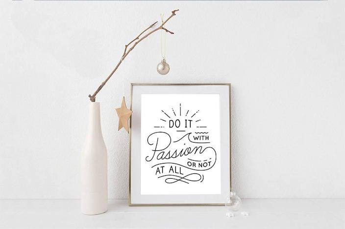 <p>We'll set this <span>Do It With Passion Printable Poster</span> ($7) on our desk.</p>