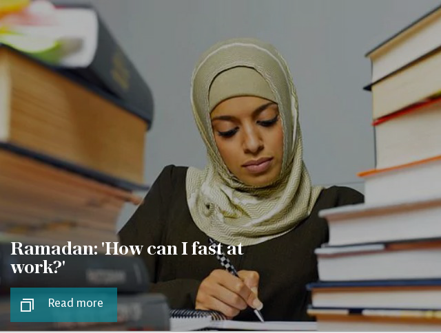 Ramadan: 'How can I fast at work?'