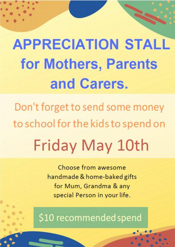 A poster for Friday advertised an Appreciation Stall would take place instead of a traditional Mother's Day. Source: Brunswick East Primary School