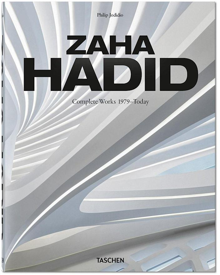 """<a href=""""https://www.taschen.com/pages/en/catalogue/architecture/all/03441/facts.zaha_hadid_complete_works_1979today_2020_edition.htm"""" rel=""""nofollow noopener"""" target=""""_blank"""" data-ylk=""""slk:Zaha Hadid. Complete Works 1979–Today (Taschen, $60)."""" class=""""link rapid-noclick-resp""""><em>Zaha Hadid. Complete Works 1979–Today</em> (Taschen, $60).</a>"""