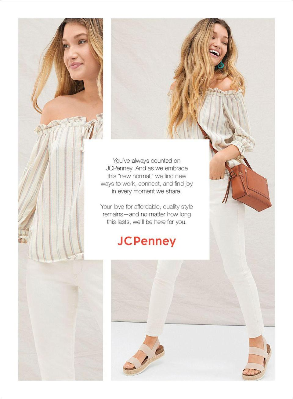 """<p>You've always counted on JCPenney. And as we embrace this """"new normal,"""" we find new ways to work, connect, and find joy in every moment we share. </p><p>Your love for affordable, quality style remains—and no matter how long this lasts, we'll be here for you.</p>"""