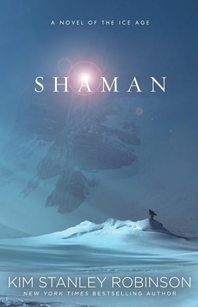 """The cover art for """"Shaman"""" a new novel from writer Kim Stanley Robinson. Image uploaded Aug. 29, 2013."""