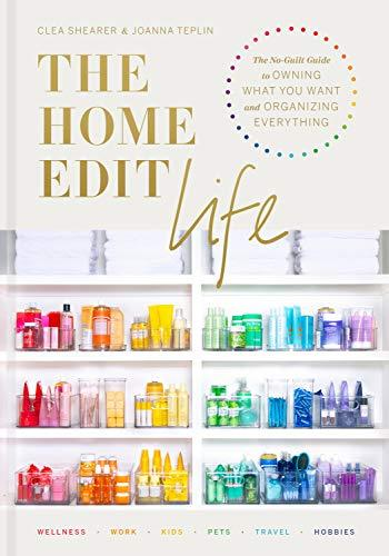 """The Home Edit Life,"" by Clea Shearer and Joanna Teplin (Amazon / Amazon)"