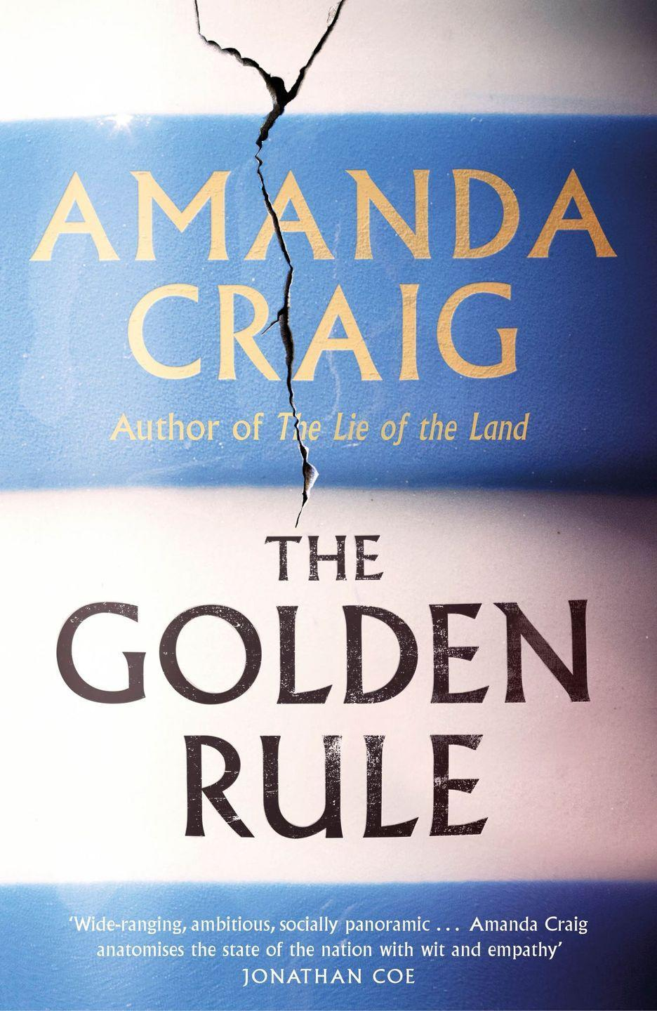 """<p>This compelling story of murder, revenge and broken promises is the ninth novel by the prolific and acclaimed Amanda Craig, set in remote Cornwall. <br><br>""""The Golden Rule by Amanda Craig [is] a thrilling, rollicking scorching state of the nation novel, which holds a mirror up to the differences and inequalities between the genders, the classes but also the rural-city divide."""" - Bernardine Evaristo</p><p><a class=""""link rapid-noclick-resp"""" href=""""https://www.amazon.co.uk/Golden-Rule-Amanda-Craig/dp/1408711524/ref=sr_1_1?adgrpid=104058862055&dchild=1&gclid=Cj0KCQiAnKeCBhDPARIsAFDTLTIfmfo3c3cQ9C6_fj5n1H4CaONzRyw1m3j52GAtYe00RpzV64zTfRMaAoBzEALw_wcB&hvadid=446436613623&hvdev=c&hvlocphy=9073583&hvnetw=g&hvqmt=b&hvrand=12936651017217471240&hvtargid=kwd-299789386283&hydadcr=28150_1724812&keywords=the+golden+rule&qid=1615458536&sr=8-1&tag=hearstuk-yahoo-21&ascsubtag=%5Bartid%7C1927.g.35797924%5Bsrc%7Cyahoo-uk"""" rel=""""nofollow noopener"""" target=""""_blank"""" data-ylk=""""slk:SHOP NOW"""">SHOP NOW</a></p>"""