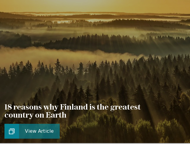 18 reasons why Finland is the greatest country on Earth