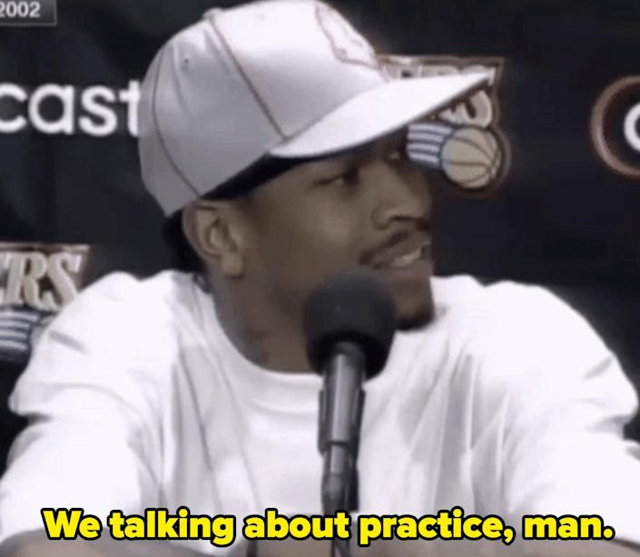 """Allen Iverson during a press conference, saying, """"We talking about practice, man"""""""
