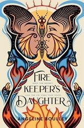 """""""Fire Keeper's Daughter,"""" by Angeline Boulley"""