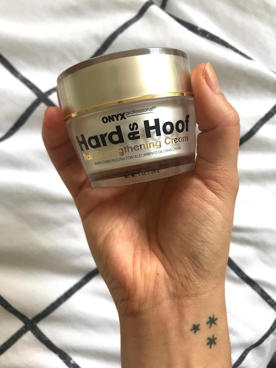 """<h3>Onyx Professional Hard As Hoof Nail Strengthening Cream</h3><br>This. Stuff. Is. The. Sh*t. As a total home manicure fiend, I've tried nearly every nail brand out there — also, as the R29 Shopping team's resident Virgo, I'm naturally obsessed with all things cuticle care. I recently moved apartments which left my nails utterly wrecked and had been previously testing a fancy-pants brand (that will remain unnamed) of cuticle balm when this gem arrived at my door. <br><br>While the fancier stuff was perfectly nice, Hard As Hoof is a third of the price — and even if it weren't, I'd still like it <em>even more</em>. It has a semi-solid buttery texture that you need to emulsify with the heat from your fingers, so I like to scoop out a tiny amount and melt it as I rub it into my nails and cuticles. I also take <a href=""""https://amzn.to/34N0bI4"""" rel=""""nofollow noopener"""" target=""""_blank"""" data-ylk=""""slk:vegan biotin"""" class=""""link rapid-noclick-resp"""">vegan biotin</a> to help with splitting and nail growth but, a few weeks in, I already feel like a regular application of this stuff has really made a difference in the look and feel of my nails. <br><br><strong>Final Verdict: Cart (ASAP)</strong><br><br><strong>Onyx Professional</strong> Hard As Hoof Nail Strengthening Cream, $, available at <a href=""""https://amzn.to/3jq1EIr"""" rel=""""nofollow noopener"""" target=""""_blank"""" data-ylk=""""slk:Amazon"""" class=""""link rapid-noclick-resp"""">Amazon</a>"""