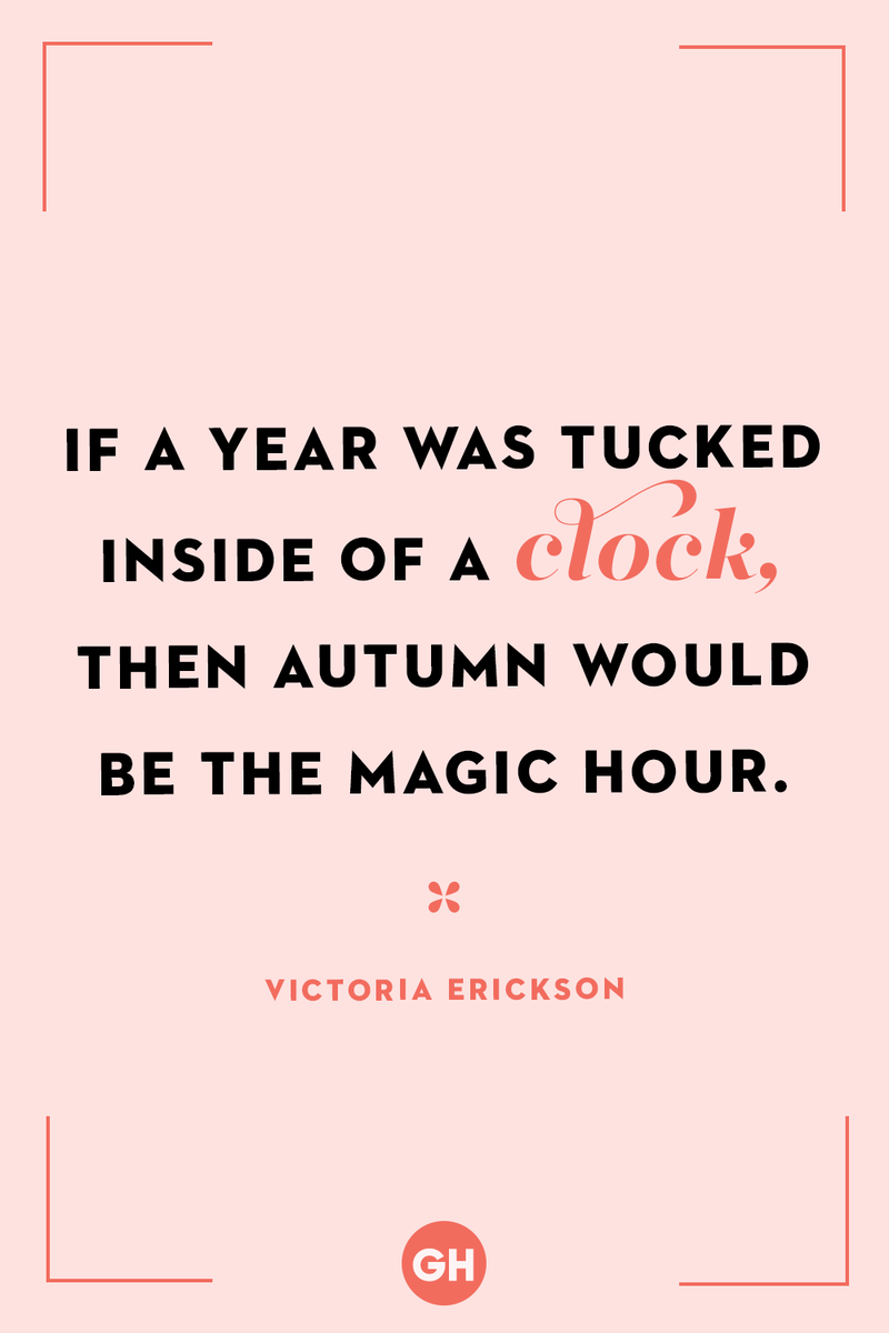<p>If a year was tucked inside of a clock, then autumn would be the magic hour.</p>