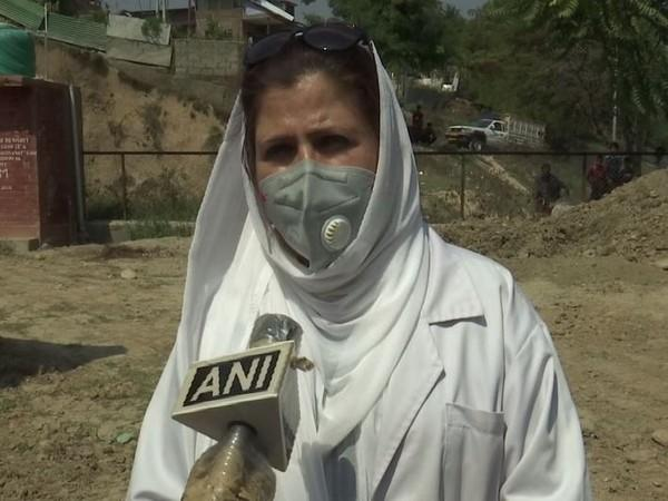 Dr. Shehla, a Nodal officer (Covid-19) from J-K's Budgam district speaking to ANI on Friday.+