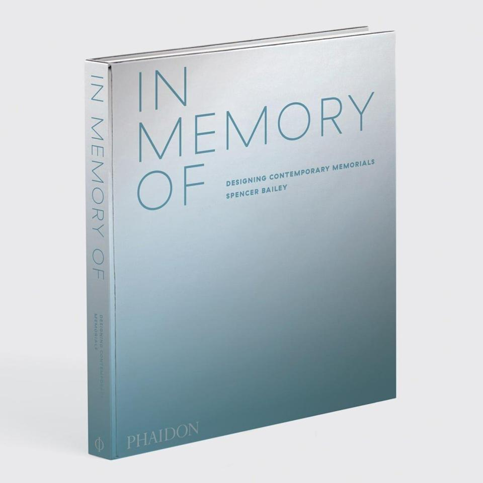 """<div class=""""inline-image__caption""""><h1><strong><em><a href=""""https://www.amazon.com/Memory-Designing-Contemporary-Memorials-ARCHITECTURE/dp/1838661441"""" rel=""""nofollow noopener"""" target=""""_blank"""" data-ylk=""""slk:In Memory Of: Designing Contemporary Memorials"""" class=""""link rapid-noclick-resp"""">In Memory Of: Designing Contemporary Memorials</a> </em></strong>(<a href=""""https://www.amazon.com/Memory-Designing-Contemporary-Memorials-ARCHITECTURE/dp/1838661441"""" rel=""""nofollow noopener"""" target=""""_blank"""" data-ylk=""""slk:$52.00 on Amazon"""" class=""""link rapid-noclick-resp"""">$52.00 on Amazon</a>)</h1></div> <div class=""""inline-image__credit"""">Phaidon</div>"""