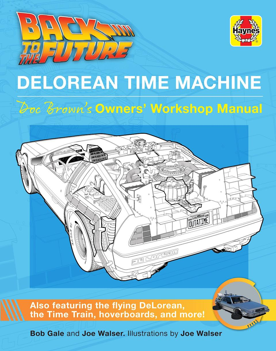 """""""Back to the Future: DeLorean Time Machine: Doc Brown's Owners' Workshop Manual"""" by Bob Gale  and Joe Walser will be released by Insight Editions on March 30."""