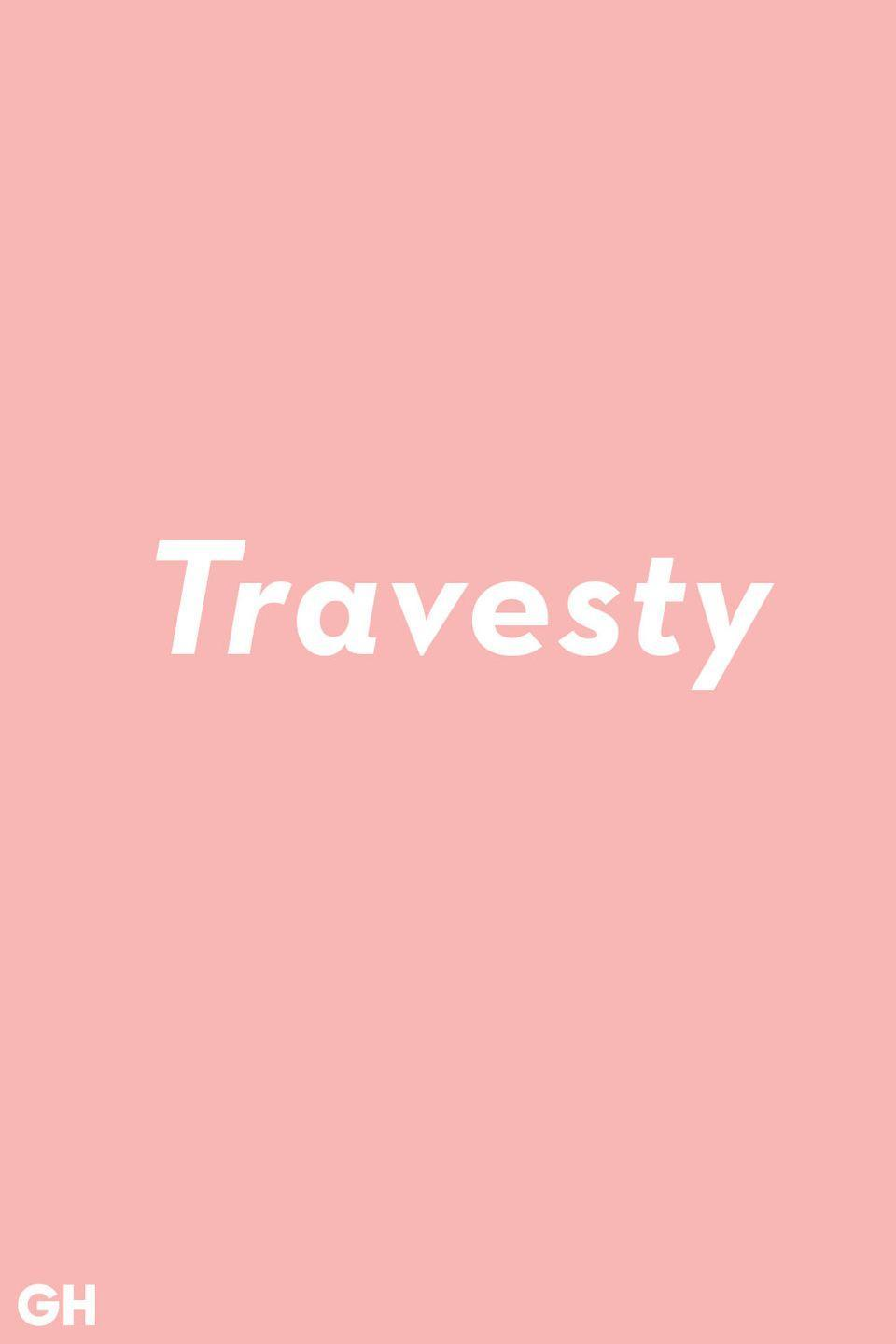 <p>A travesty is not a tragedy. It's a fake or poor imitation.</p>